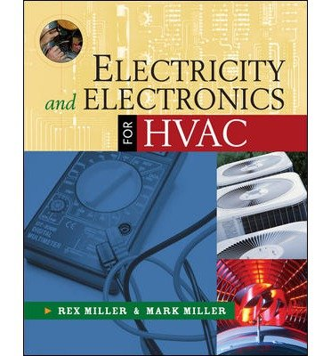 [ ELECTRICITY AND ELECTRONICS FOR HVAC ] BY Miller, Rex ( Author ) Aug - 2007 [ Paperback ]