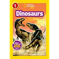 Dinosaurs (National Geographic Readers) (National Geographic Kids Readers: Level 1)