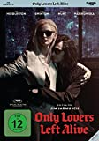 Only Lovers Left Alive -
