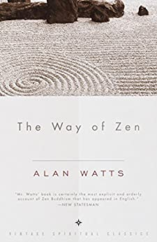 The Way of Zen von [Watts, Alan W.]