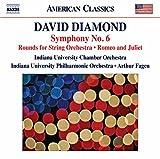 Diamond: Symphony No.6 [Indiana University Chamber Orchestra; Indiana University Philharmonic Orchestra; Arthur Fagen; Arthur Fagen] [Naxos: 8559842]