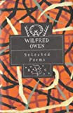 Wilfred Owen: Selected Poems (Poetry Classics)