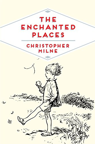 The Enchanted Places: A Childhood Memoir (Pan Heritage Classics Book 6) (English Edition)