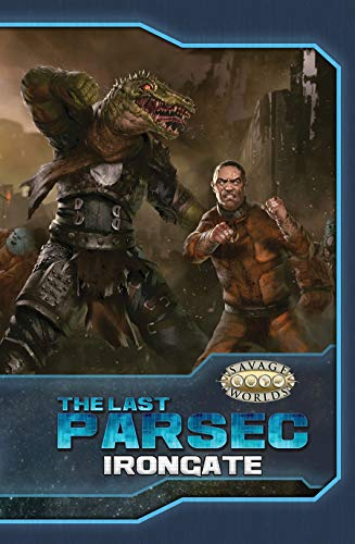 The Last Parsec: Irongate (Hardcover) (S2P10909LE)