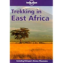 Trekking in East Africa (LONELY PLANET TREKKING IN EAST AFRICA)