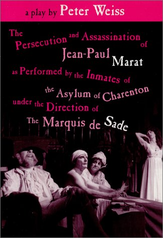 Assassination of J-P Marat As Performed by the Inmates O.T.A. O.C.U.T. Direction of the Marquis De Sade ()
