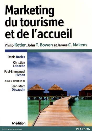 Marketing du tourisme et de l'accueil 6e éditio