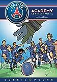 Paris Saint-Germain Academy - Matchs décisifs