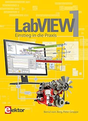 Labview-programmierung (LabVIEW / LabVIEW 1: Einstieg in die Praxis)