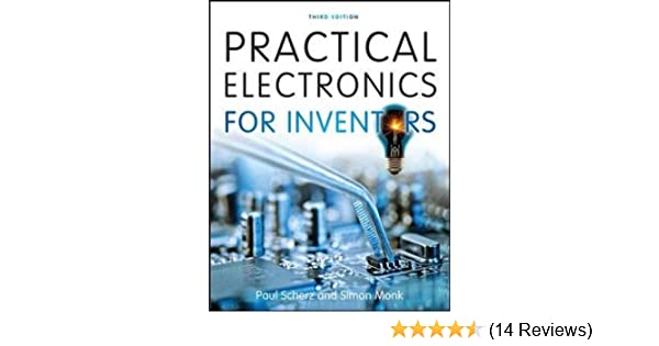 Practical electronics for inventors amazon paul scherz simon