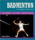 Badminton - Technique, Tactique, Entraînement