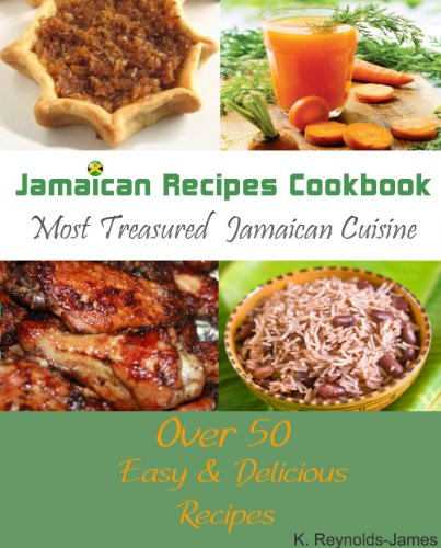 Jamaican recipes cookbook over 50 most treasured jamaican cuisine enjoy this book and over 1 million titles and thousands of audiobooks on any device with kindle unlimited forumfinder Gallery