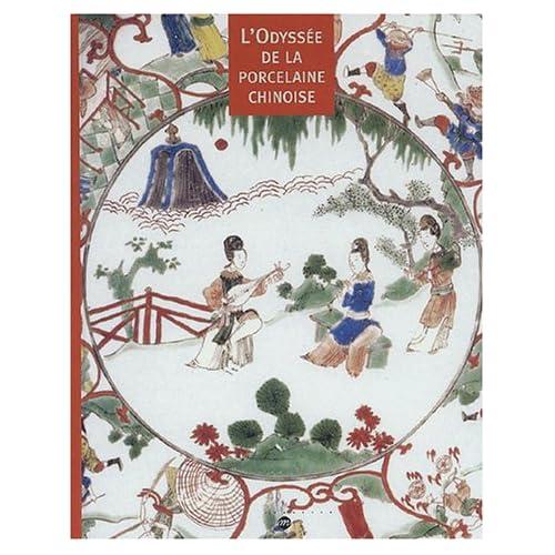 L'Odyssée de la porcelaine chinoise