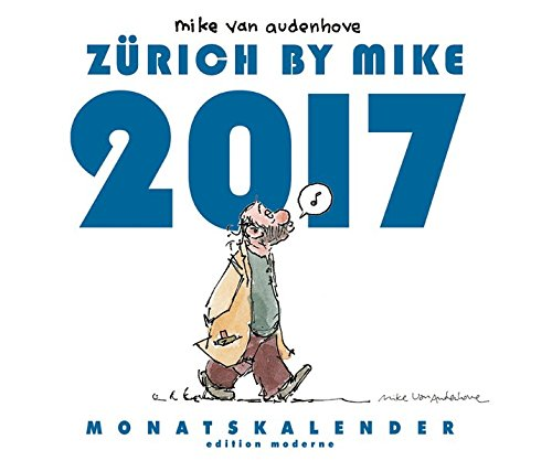 zurich-by-mike-monatskalender-2017