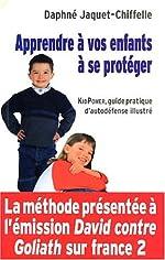 Apprendre à vos enfants à se protéger - KidPower, guide pratique d'autodéfense illustré de Daphné Jaquet-Chiffelle