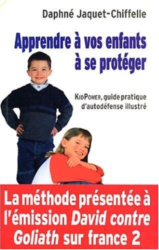 Apprendre à vos enfants à se protéger
