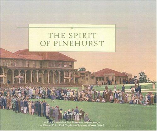 The Spirit Of Pinehurst por Lee Pace