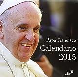 CALENDARIO PARED FRANCISCO 2015 S.PABLO by Equipo San Pablo (2014-08-02)
