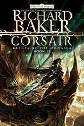 Corsair: Blades of the Moonsea, Book II (Blades of Moonsea) by Richard Baker (2009-03-03)