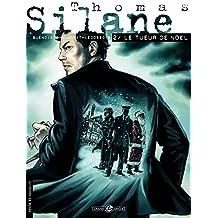 Thomas Silane - Tome 2 - Le Tueur de noël