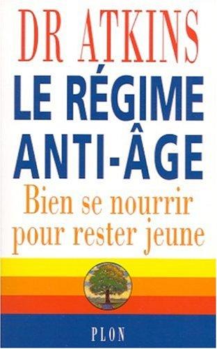 Le Régime anti-âge : Bien se nourrir pour rester jeune