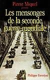 """Afficher """"Les mensonges de la seconde guerre mondiale Les mensonges de la Seconde guerre mondiale"""""""