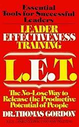 Leader Effectiveness Training by Dr. Thomas Gordon (1980-01-01)