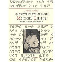 Les traverses éthiopiennes de Michel Leiris : Amour, possession, ethnologie