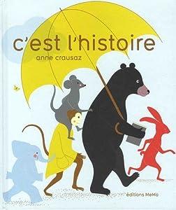 """Afficher """"C'est l'histoire"""""""