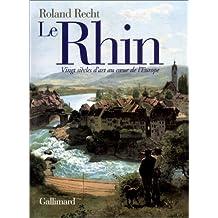 Le Rhin : Vingt siècles d'art au coeur de l'Europe