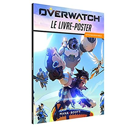 Overwatch : le livre-poster