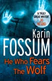 He Who Fears The Wolf (Inspector Sejer 3)