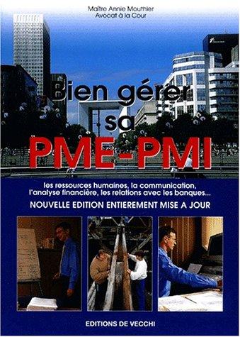 Bien gérer sa PME-PMI. Edition 2002