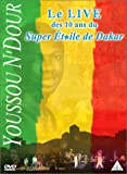Youssou N'Dour, Le live des 10 ans du Super Etoile de Dakar