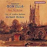 Howells: Musique pour orchestre à cordes