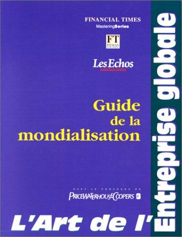 lart-de-lentreprise-globale-guide-de-la-mondialisation