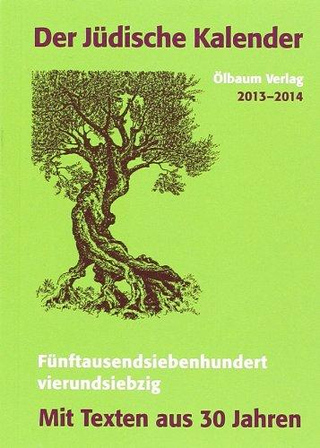 Der Jüdische Kalender 2013-2014: Mit den besten Texten aus 30 Jahren
