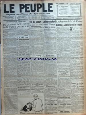 PEUPLE (LE) [No 245] du 06/09/1921 - L'EXPERIENCE ITALIENNE - DE LA PRISE DES USINES AUX TARIFS DOUANIERS PAR P. PERROT - LA PAROLE AU GOUVERNEMENT PAR MARCEL LAURENT - VIT DES SECOURS - UN TEMOIN NOUS DEPEINT LA SITUATION TRAGIQUE DANS LA REGION DE LA VOLGA - PAUL-MEUNIER DEMANDE SA MISE EN LIBERTE - D+ACCORD - LES GREVES DU NORD - L'ENTREVUE D+AUJOURD+HUI PERMETTRA DE MESURER LA BONNE FOI PATRONALE - VENDEPUTTE A ROUBAIX - LES SECOURS DE GREVE - LA JOURNEE DE LUNDI - LE PAIEMENT DES SECOUR