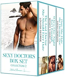 Sexy Doctors Box Set 2: The Last Doctor She Should Ever Date\When One Night Isn't Enough\Dare She Date the Dreamy Doc?