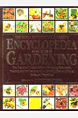 The RHS Encyclopedia of Gardening ~ The Definitive Practical Guide to Gardening Techniques, Planning & Maintenance, & to Growing Flowering Plants, Fruits, & Vegetables (Royal Horticultural Society) Paperback