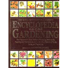 The RHS Encyclopedia of Gardening ~ The Definitive Practical Guide to Gardening Techniques, Planning & Maintenance, & to Growing Flowering Plants, Fruits, & Vegetables (Royal Horticultural Society)