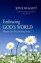 Embracing God's World: Prayers for the Yearning Heart