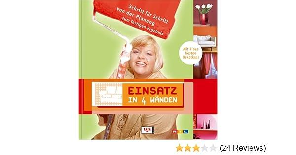 Einsatz in 4 Wänden: Amazon.de: Tine Wittler: Bücher
