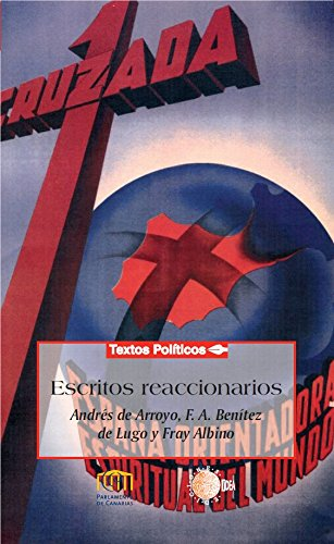 Escritos reaccionarios (Biblioteca de textos políticos)