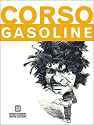 Gasoline (English Edition)
