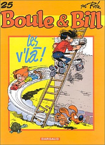 Fan de BD !, Boule et Bill, tome 25 : Les V'là