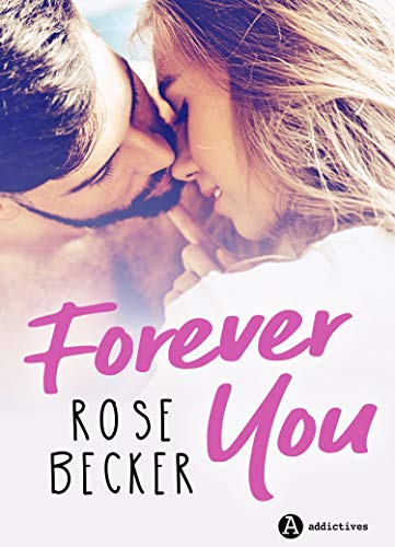 Forever You: Plus de 1000 pages
