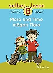 Mara und Timo mögen Tiere (selber lesen)