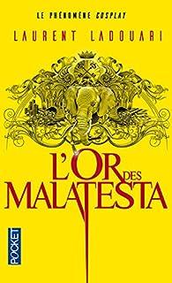 L'or des Malatesta par Laurent Ladouari