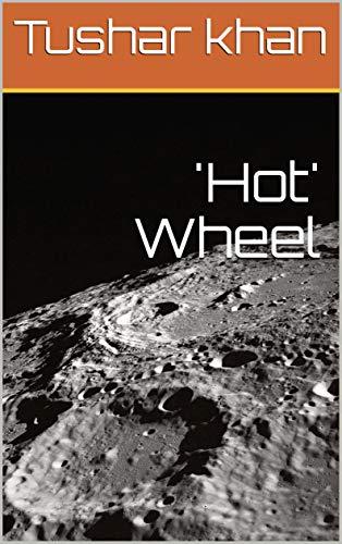 'Hot' Wheel (Galician Edition) por Tushar khan